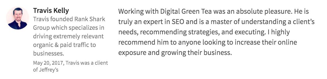 Digital Green Tea Testimonial Travis Kelly